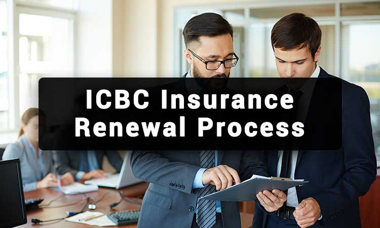 ICBC-Insurance-Renewal-Process