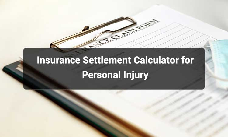 Insurance-Settlement-Calculator-for-Personal-Injury