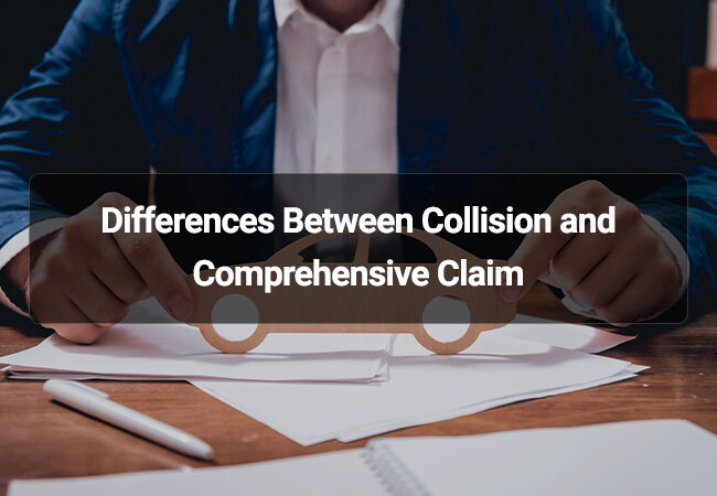 Differences Between Collision and Comprehensive Claim
